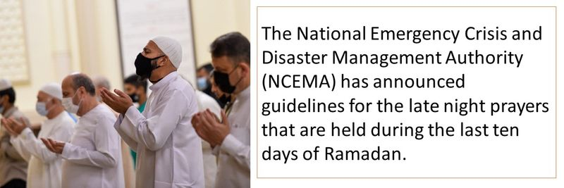 The National Emergency Crisis and Disaster Management Authority (NCEMA) has announced guidelines for the late night prayers that are held during the last ten days of Ramadan.