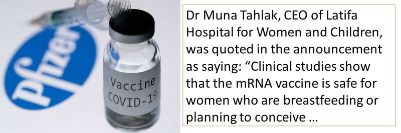 """Dr Muna Tahlak, CEO of Latifa Hospital for Women and Children, was quoted in the announcement as saying: """"Clinical studies show that the mRNA vaccine is safe for women who are breastfeeding or planning to conceive …"""
