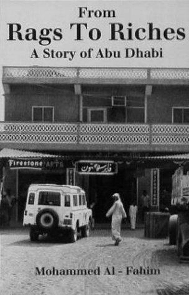 'From Rags to Riches: The Story of Abu Dhabi' by Mohammed Al Fahim