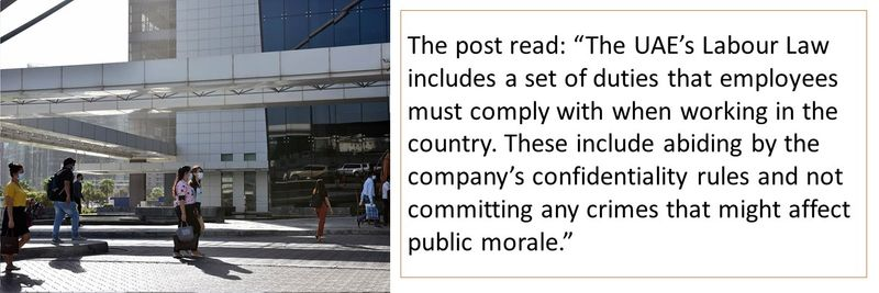 """The post read: """"The UAE's Labour Law includes a set of duties that employees must comply with when working in the country. These include abiding by the company's confidentiality rules and not committing any crimes that might affect public morale."""""""