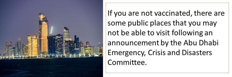 If you are not vaccinated, there are some public places that you may not be able to visit following an announcement by the Abu Dhabi Emergency, Crisis and Disasters Committee.