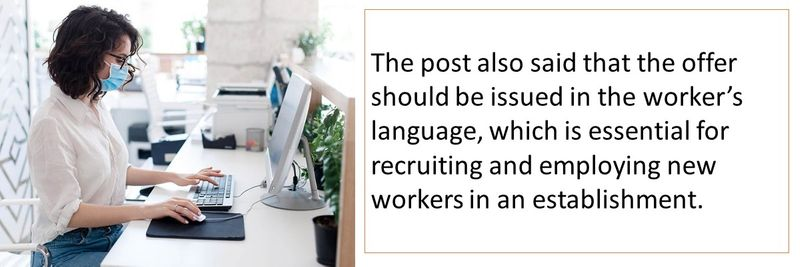 The post also said that the offer should be issued in the worker's language, which is essential for recruiting and employing new workers in an establishment.