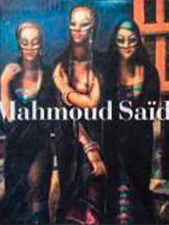 Documenting Mahmoud Saïd's Life and Work Volume 1