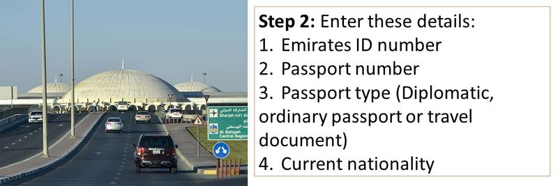 Step 2: Enter these details: 1.Emirates ID number 2.Passport number 3.Passport type (Diplomatic, ordinary passport or travel document) 4.Current nationality