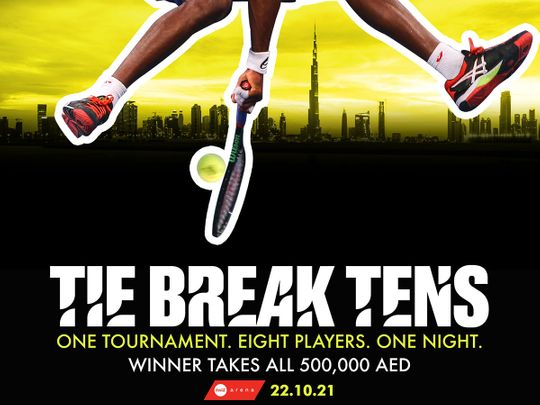Tie Break Tens is coming to Dubai