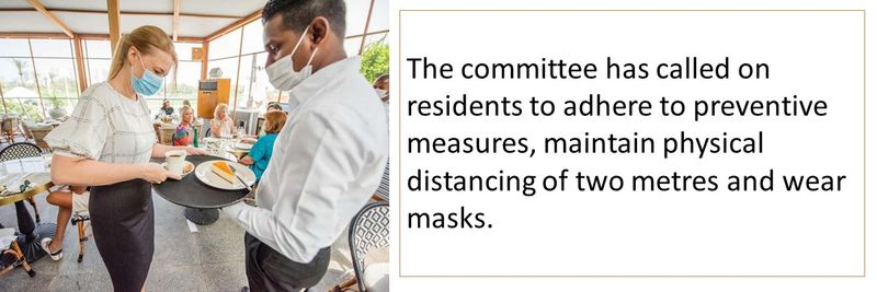 The committee has called on residents to adhere to preventive measures, maintain physical distancing of two metres and wear masks.