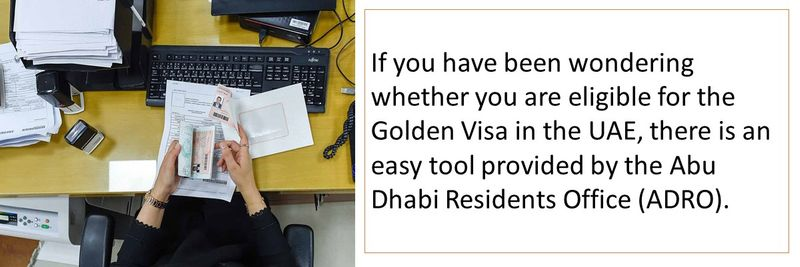 If you have been wondering whether you are eligible for the Golden Visa in the UAE, there is an easy tool provided by the Abu Dhabi Residents Office (ADRO).