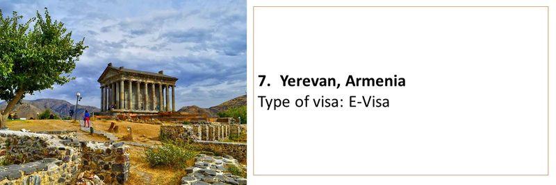 7.Yerevan, Armenia Type of visa: E-Visa