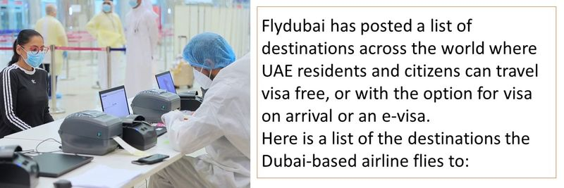 Flydubai has posted a list of destinations across the world where UAE residents and citizens can travel visa free, or with the option for visa on arrival or an e-visa. Here is a list of the destinations the Dubai-based airline flies to: