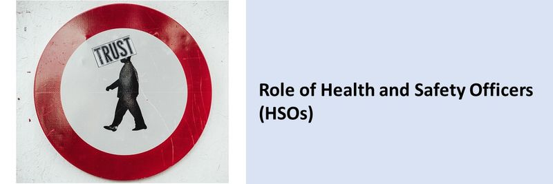 Role of Health and Safety Officers (HSOs)