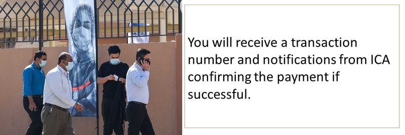 You will receive a transaction number and notifications from ICA confirming the payment if successful.