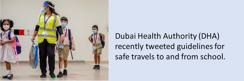 Dubai Health Authority (DHA) recently tweeted guidelines for safe travels to and from school.