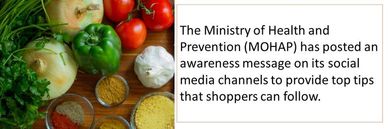 The Ministry of Health and Prevention (MOHAP) has posted an awareness message on its social media channels to provide top tips that shoppers can follow.