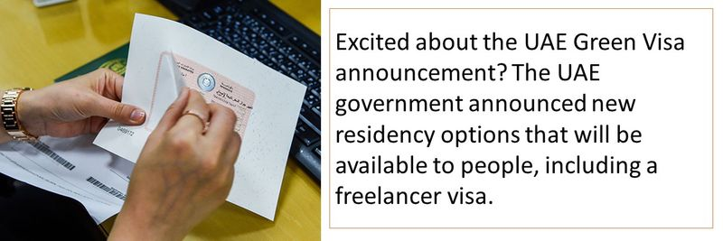 Excited about the UAE Green Visa announcement? The UAE government announced new residency options that will be available to people, including a freelancer visa.