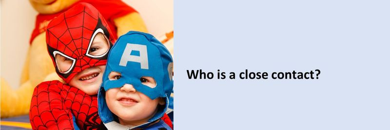 Who is a close contact?