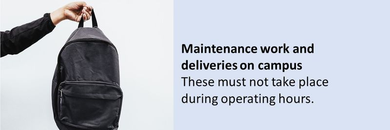 In case a delivery must be made, a contact-free process must be in place for items to be picked up or dropped off.