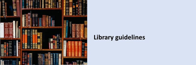 Library guidelines